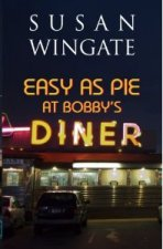 Easy as Pie at Bobby's Diner