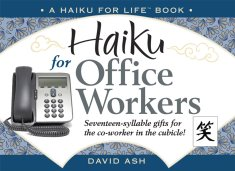Haiku for Office Workers